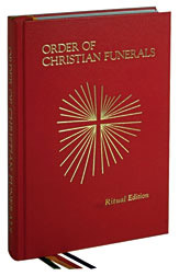 Order of Christian Funerals: Ritual Edition