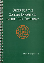 Order for the Solemn Exposition of the Holy Eucharist: Organ Acc