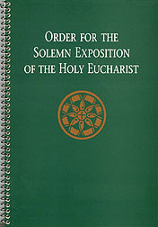Order for the Solemn Exposition of the Holy Eucharist: People&#3