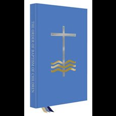 The Order of Baptism of Children - Second Edition