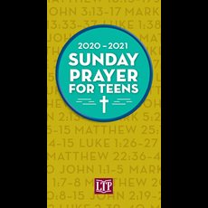 Sunday Prayer for Teens 2020 - 2021